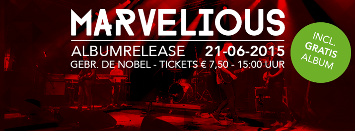 Albumrelease Marvelious + support: Emmy Eve